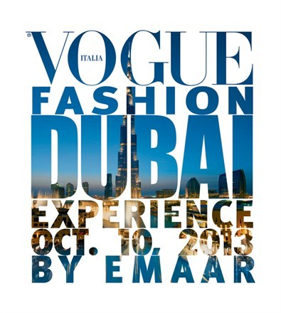 Dubai: Vogue Fashion Dubai Experience Oct 10th- Don't miss it!