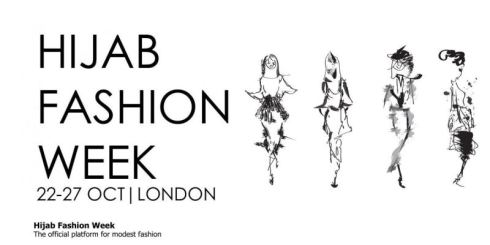 LONDON: Hijab Fashion Week (22-27 OCT 2013)